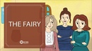 Learn English Listening | English Stories - 71. The Fairy