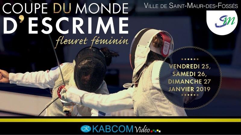 COUPE DU MONDE - ST-MAUR 2019 - FLEURET FÉMININ - QUALIFICATIONS - PISTE JAUNE