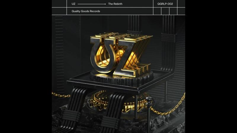 UZ The Rebirth LP Teaser