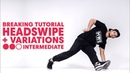 Breaking with B Boy Mounir Head Swipe Variations Intermediate