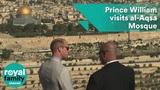 Prince William visits al-Aqsa Mosque in Jerusalem