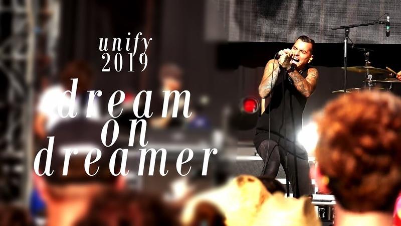 Dream On Dreamer - Let It In (UNIFY Gathering 2019)