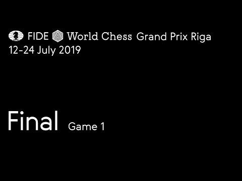FIDE World Chess Grand Prix Riga 2019. Final. Game 1