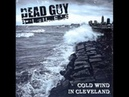 Dead Guy Blues - Cold Wind In Cleveland