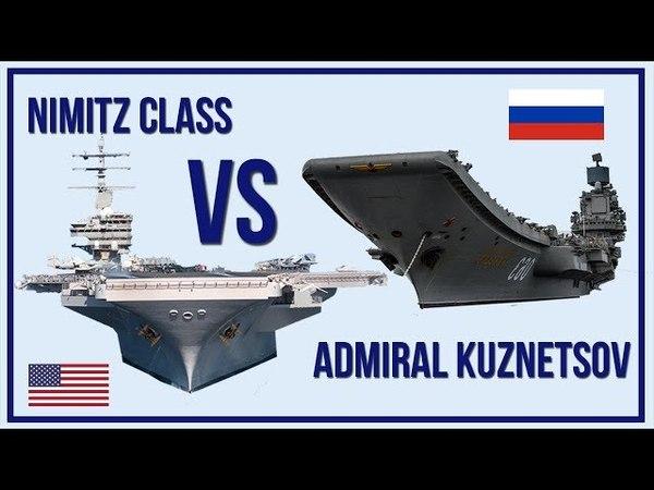America's Nimitz Class VS Russia's Admiral Kuznetsov - Aircraft Carrier Comparison