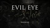 Evil Eye - Геймплей Трейлер