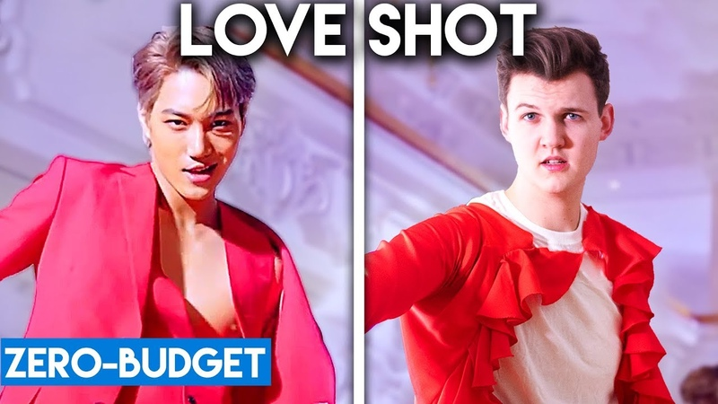 K-POP WITH ZERO BUDGET! (EXO - Love Shot)