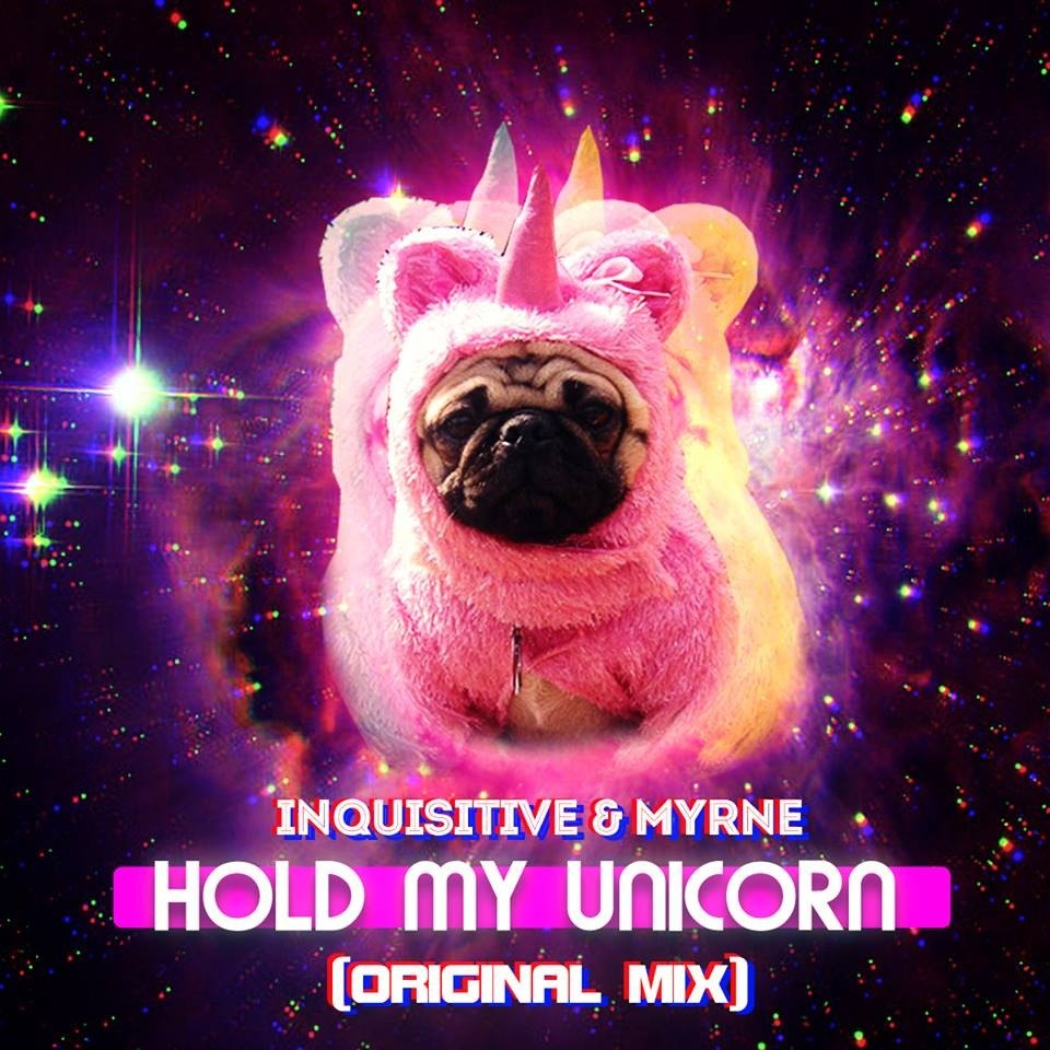 Inquisitive & Myrne – Hold My Unicorn (Original Mix)