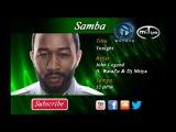 Samba52 - John Legend - Tonight (WataZu &amp Dj Mitya remix)