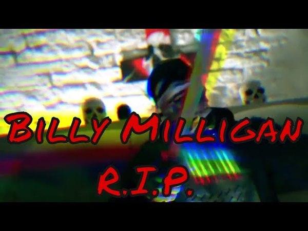 ПремьераBilly Milligan - R.I.P.