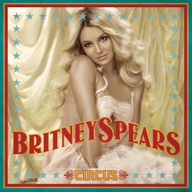 Britney Spears альбом Circus (Deluxe Version)