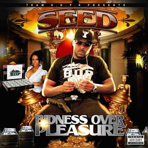 Seed альбом Bidness over Pleasure