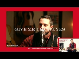 Brandon Heath - Give Me Your Eyes - Live