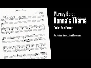 Murray Gold: Donna's Theme (from Doctor Who - arrangement for 2 pianos)