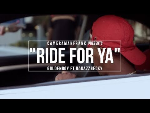 GoldenBoy Ft BadAzzBecky Ride For Ya Official Music Video Shot By @CameraManFrank