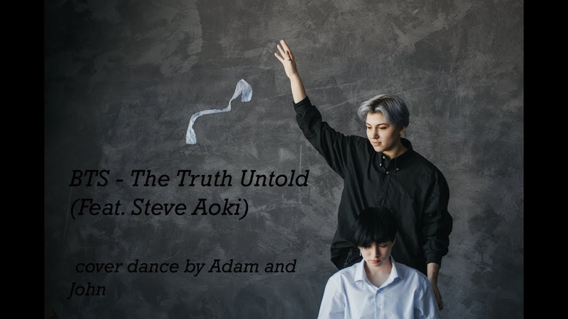 [K-POP DANCE] BTS - The Truth Untold (전하지 못한 진심) l CHOREOGRAPHY @1997DANCESTUDIO | Adam X John cover