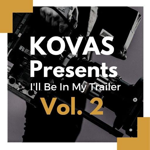 KOVAS альбом I'll Be in My Trailer, Vol. 2 (Instrumentals)