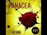 Dj Sanik - Panacea #27