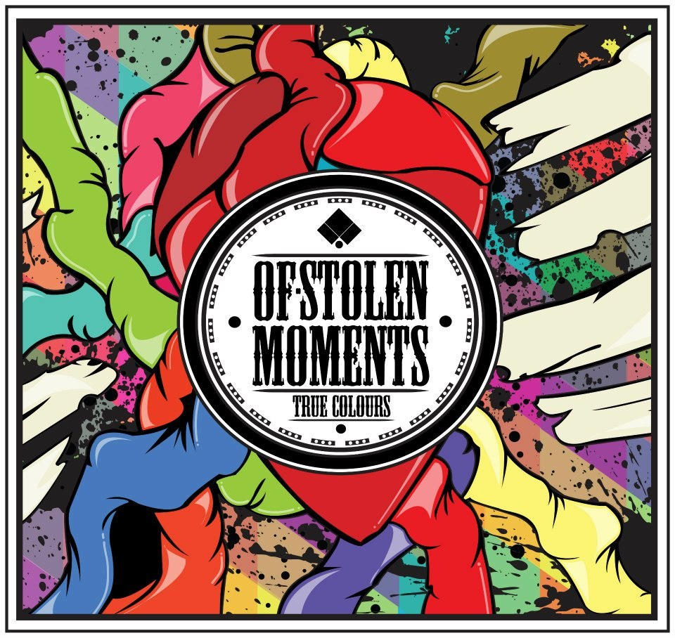Of Stolen Moments - True Colours [EP] (2012)