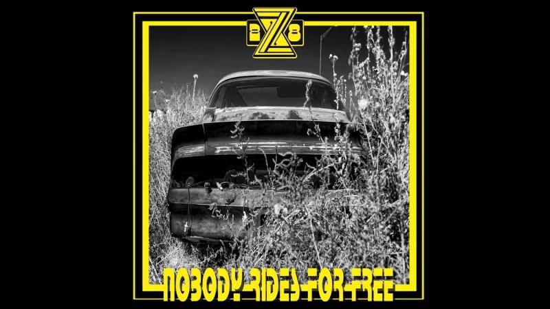 Z-28 - Nobody Rides For Free (2018) (New Full Album)