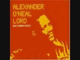 Alexander O'neal Lord (Bah Samba Mix)
