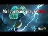MrFocusSam plays URSA - Uproar Flux
