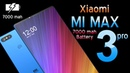 Xiaomi Mi MAX 3 Pro Introduction 7000 MAH Battery in a slim body your dream smartphone is here
