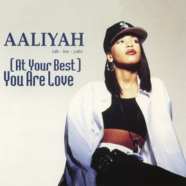 Aaliyah альбом (At Your Best) You Are Love EP