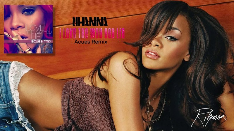 Rihanna – Love the Way You Lie (Acues Remix)