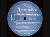 The Art Of Trance - Deeper Than Deep (Poltergeist Remix) 1993