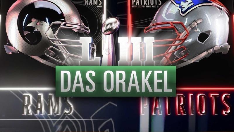Super Bowl LIII ORAKEL | Rams vs. Patriots in Madden 19 gespielt