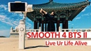 Behind The Scenes II of ZHIYUN Smooth 4 Live Ur Life Alive