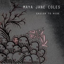 Maya Jane Coles альбом Easier to Hide