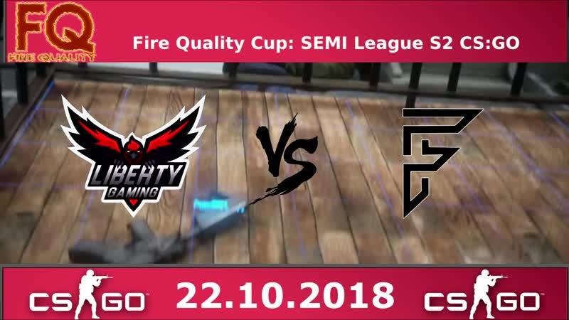 FQCupS2 l Liberty Gaming vs ForcePro Esports