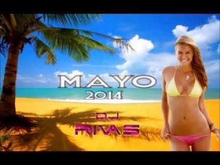 Sesión Mayo 2014 Electro Latino DJ Rivas mp3