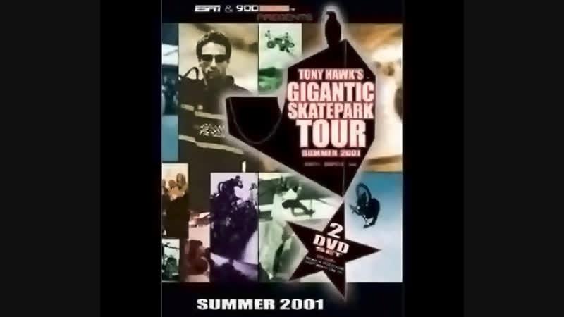 Tony Hawk's Gigantic Skatepark Tour 2001[Episode 5-6, Bonus] (1080p)