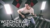 Pendulum - Witchcraft Cole Rolland (Guitar Cover)