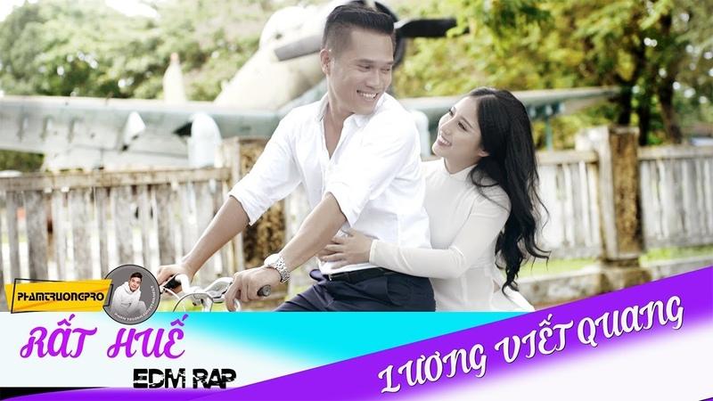 RẤT HUẾ - LƯƠNG VIẾT QUANG - MV 4K