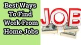 Best Ways To Find Work From Home Jobs