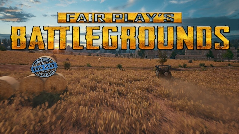 Fair Play's BATTLEGROUNDS | Team [27]
