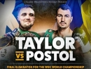 Виктор Постолvs Джош Тейлор (Josh Taylor vs Viktor Postol) 23.06.2018