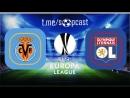 Вильярреал 0 1 Лион Лига Европы 2017 18 1 16 финала Ответный матч Обзор матча
