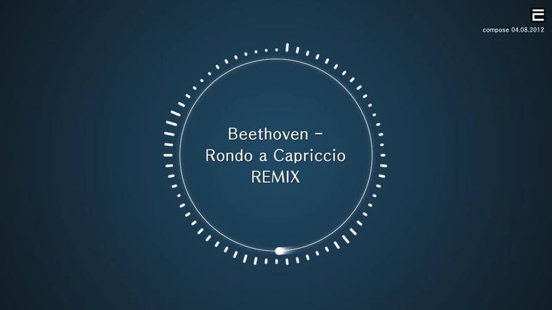[TPRMX] Beethoven - Rondo a Capriccio REMIX