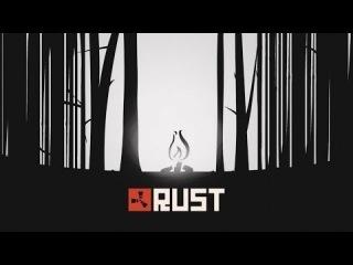 Rust [Ведущий:Михаил Нарица]  #1 (игра про выживание в лагере)