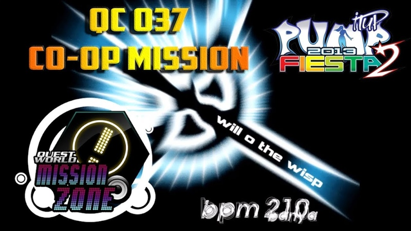 Will O The Wisp QC 037 [HARD CO-OP MISSION]   PUMP IT UP FIESTA 2 MISSION ZONE ✔