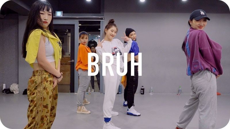 Bruh - Traila $ong ft. Dion / Youjin Kim Choreography