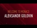 L'AS Monaco est très heureux d'annoncer la signature d'Aleksandr Golovin en provenance du 1