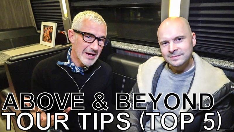 Above Beyond - TOUR TIPS (Top 5) Ep. 650