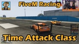 The Time Attack Class - GTA FiveM Unique Racing Live #21