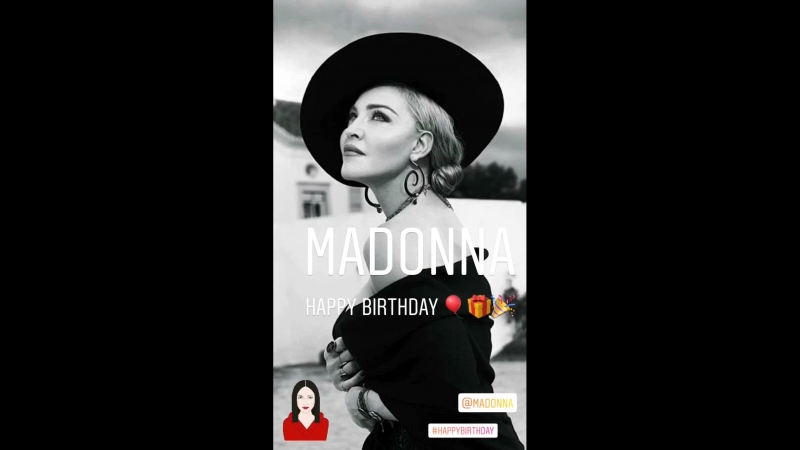 Madonna Happy birthday 🎈🎂🎉🎁🎊